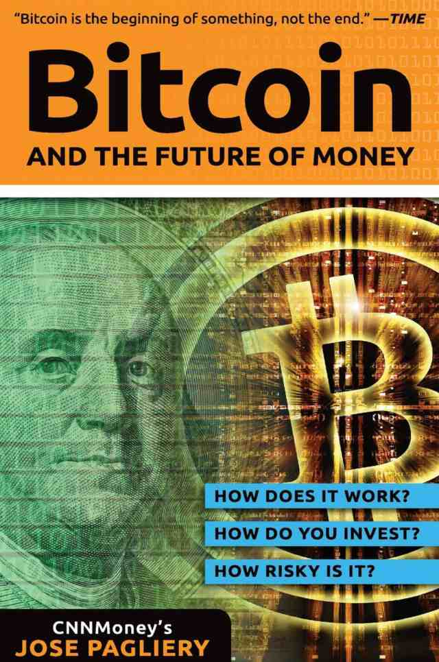 Bitcoin: And the Future of Money